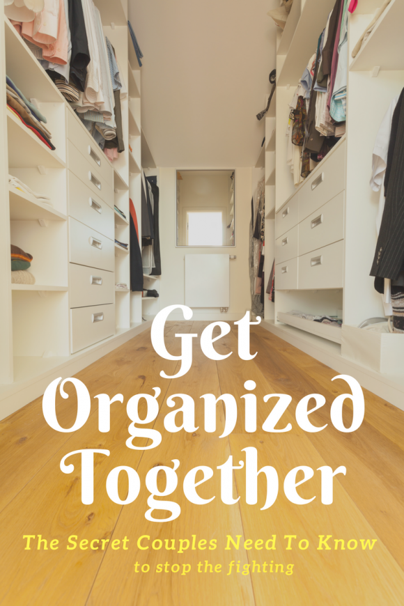 The secret to getting organized with your significant other