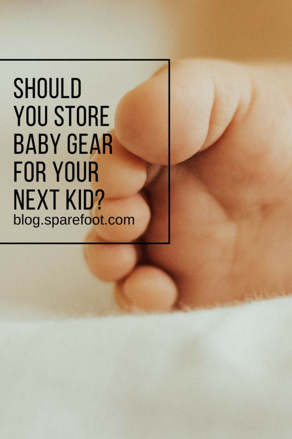 should you store baby gear for your next kid-